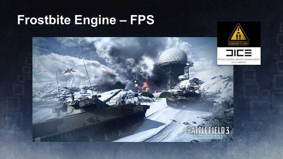 Frostbite Engine – FPS