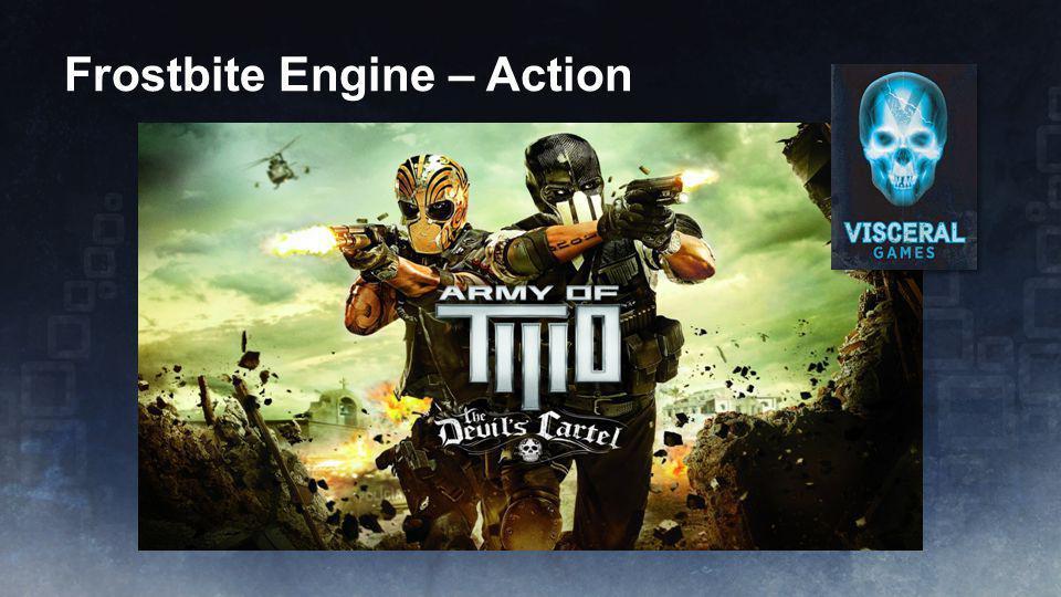 Frostbite Engine – Action