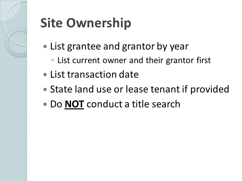 Site Ownership List grantee and grantor by year List transaction date