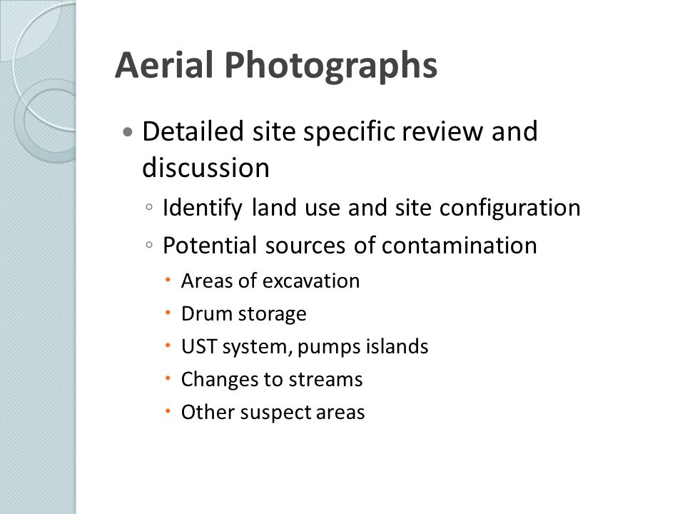 Aerial Photographs Detailed site specific review and discussion