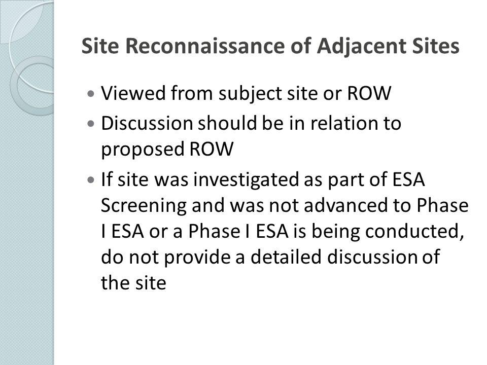 Site Reconnaissance of Adjacent Sites