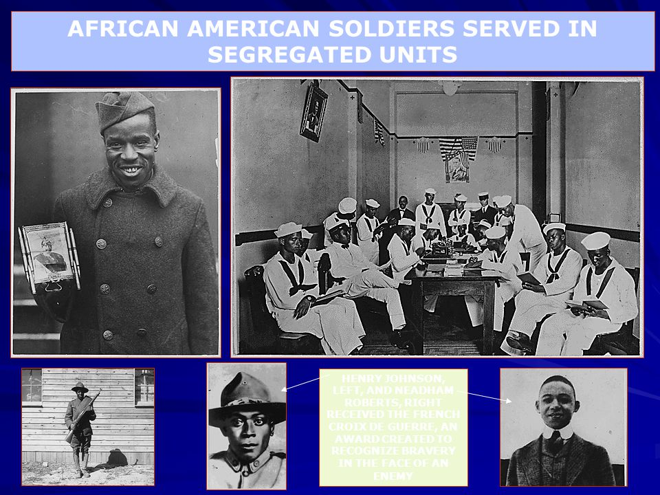AFRICAN AMERICAN SOLDIERS SERVED IN SEGREGATED UNITS