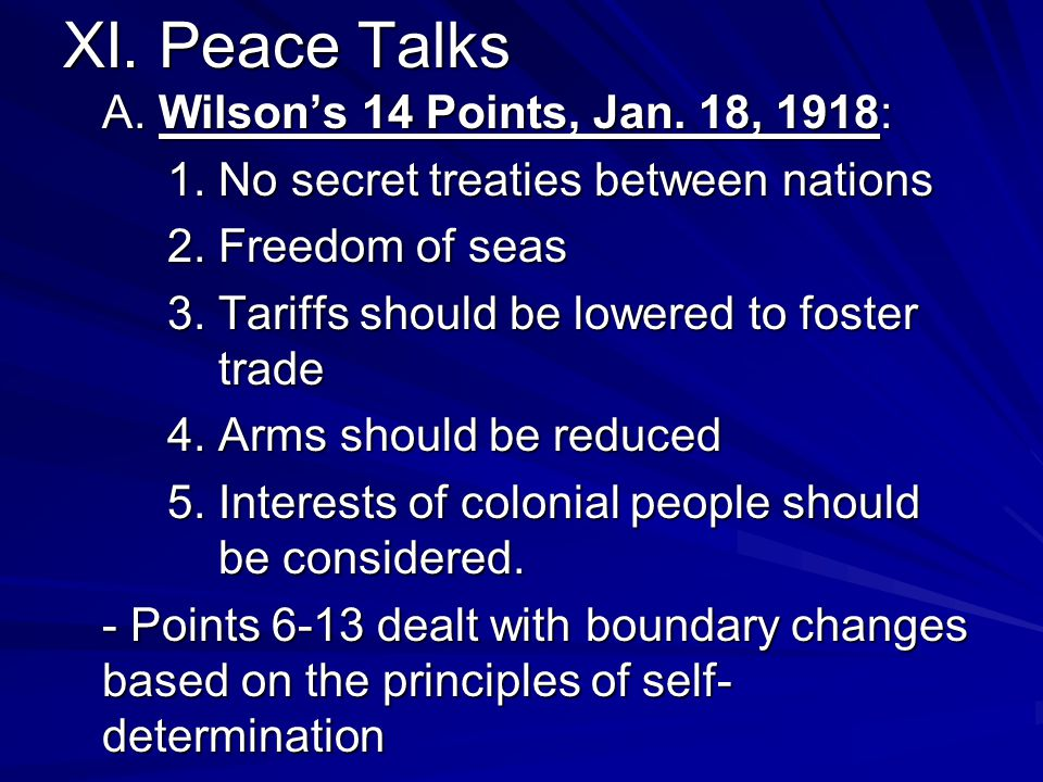 XI. Peace Talks