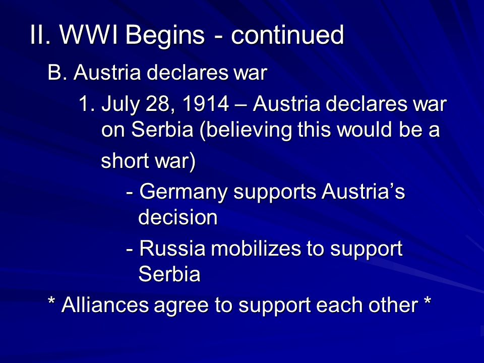 II. WWI Begins - continued