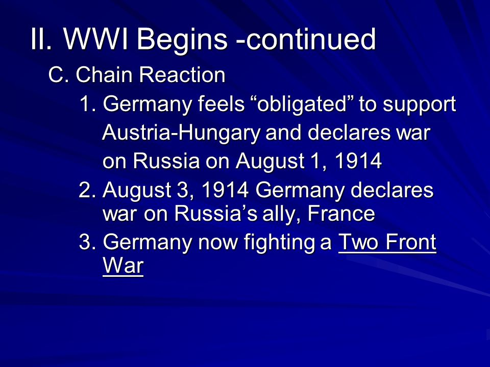 II. WWI Begins -continued