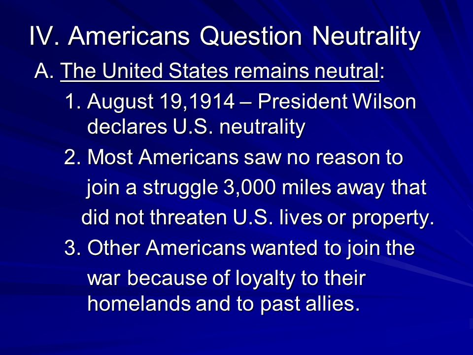 IV. Americans Question Neutrality