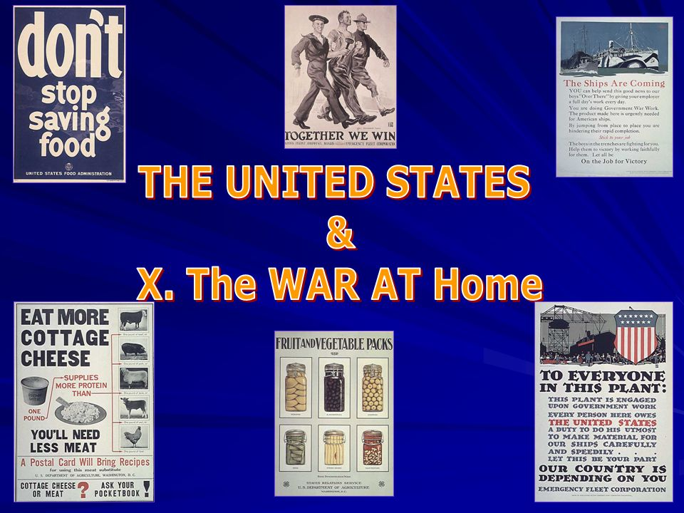 THE UNITED STATES & X. The WAR AT Home
