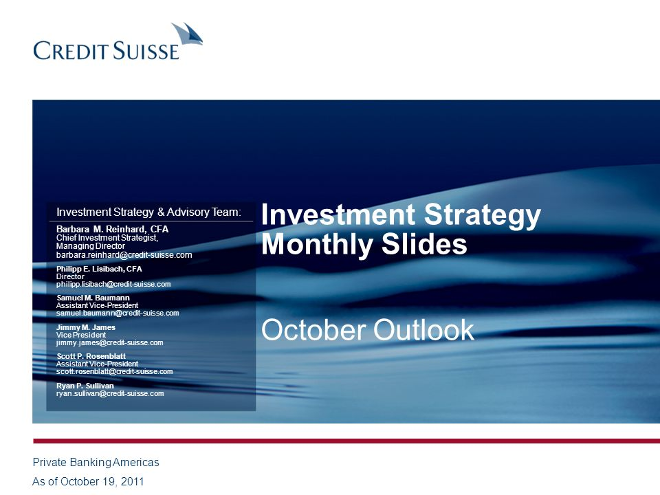 Investment Strategy Monthly Slides October Outlook