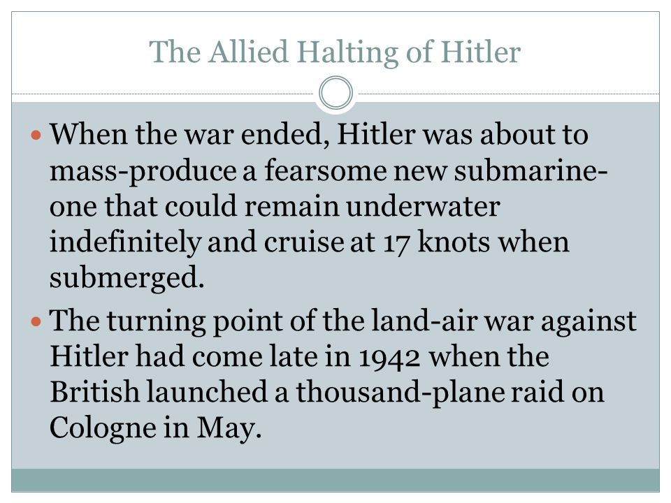 The Allied Halting of Hitler