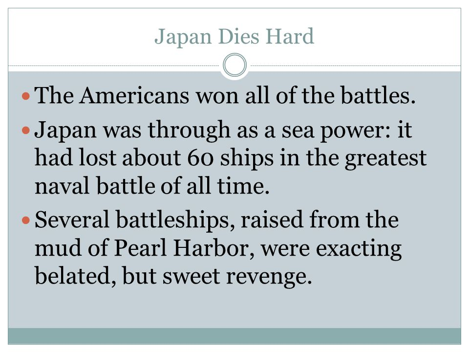 The Americans won all of the battles.
