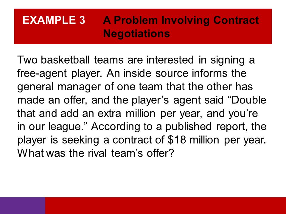 EXAMPLE 3 A Problem Involving Contract Negotiations