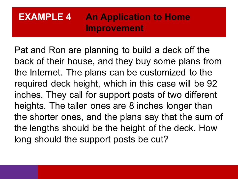 EXAMPLE 4 An Application to Home Improvement