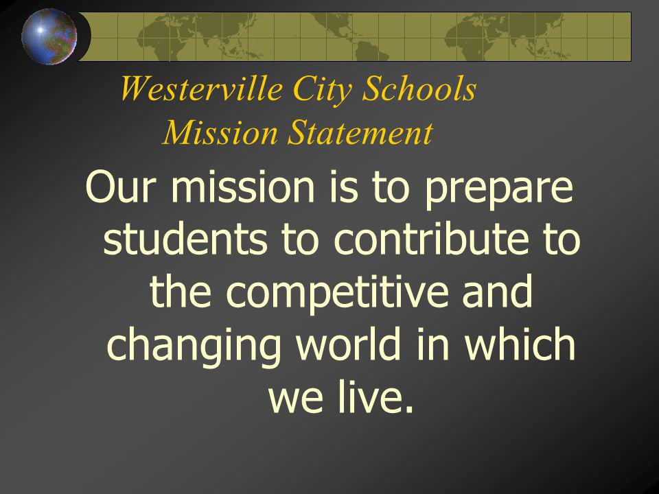 Westerville City Schools Mission Statement