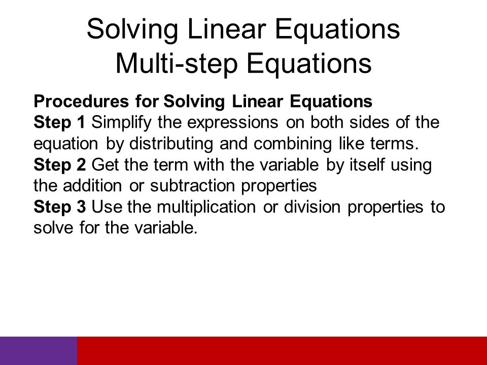 Solving Linear Equations Multi-step Equations