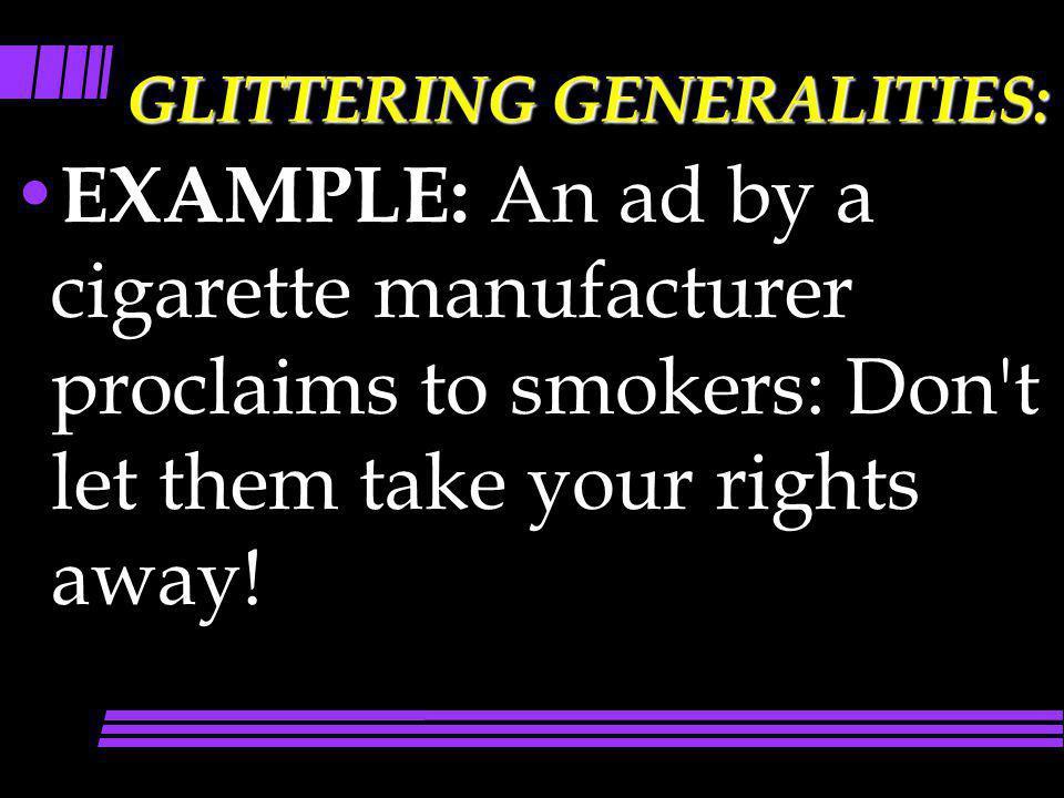 GLITTERING GENERALITIES:
