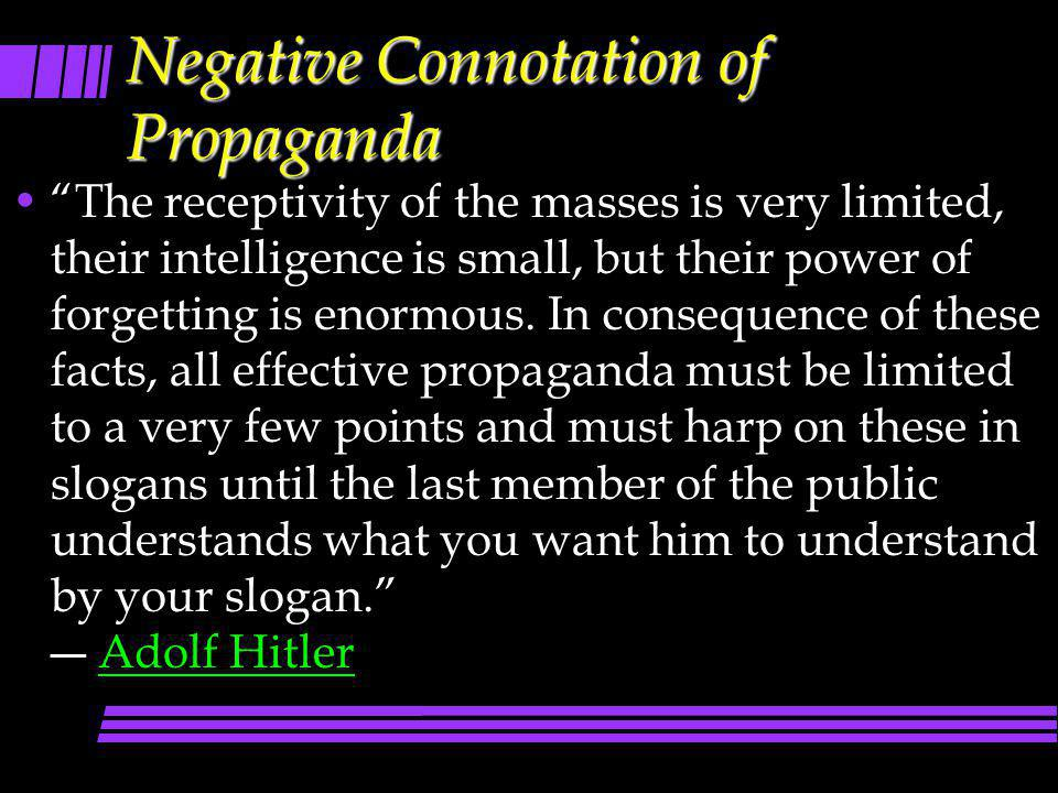Negative Connotation of Propaganda