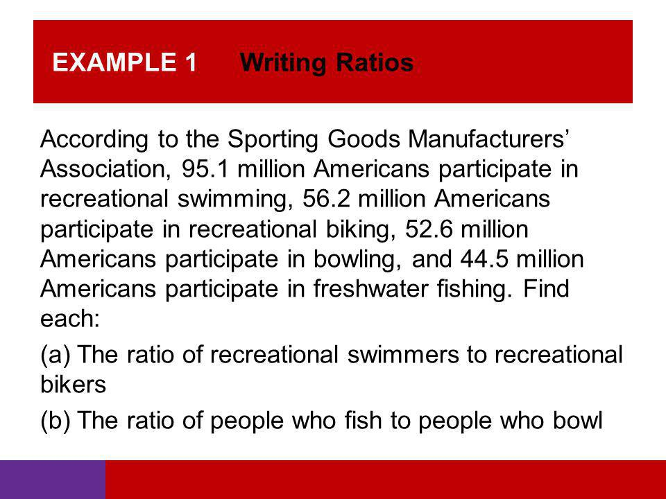 EXAMPLE 1 Writing Ratios