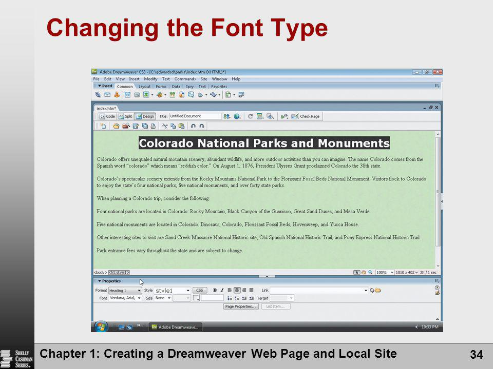 Changing the Font Type Chapter 1: Creating a Dreamweaver Web Page and Local Site
