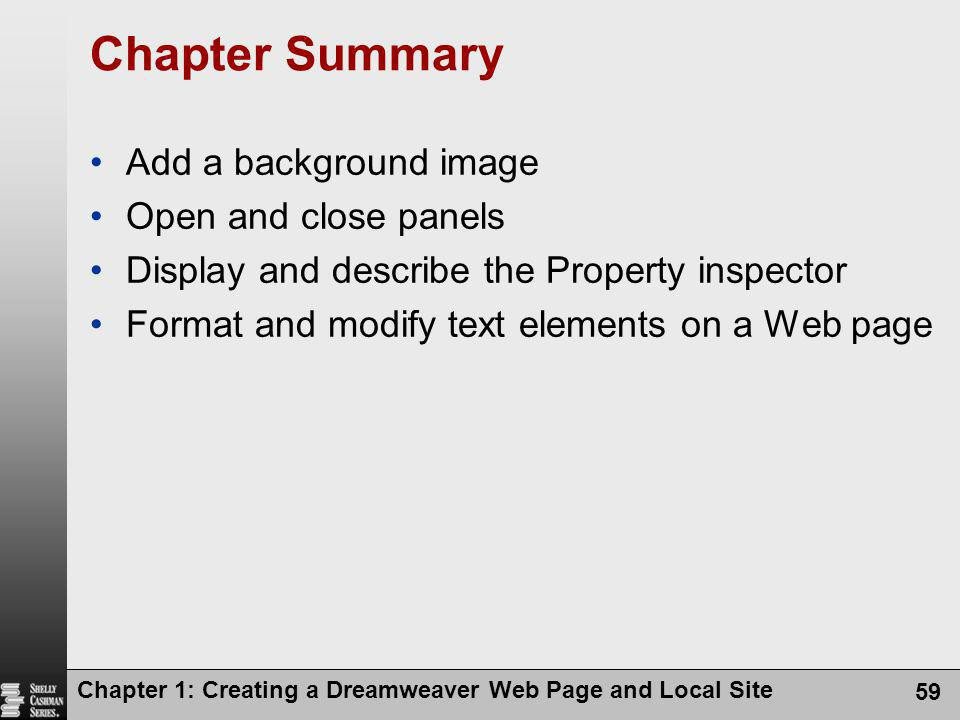 Chapter Summary Add a background image Open and close panels