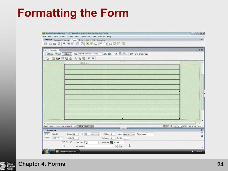 Formatting the Form Chapter 4: Forms