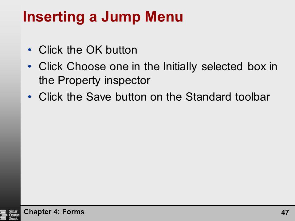 Inserting a Jump Menu Click the OK button