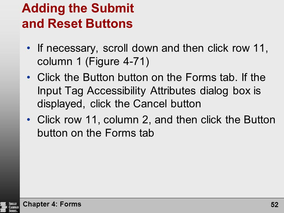 Adding the Submit and Reset Buttons