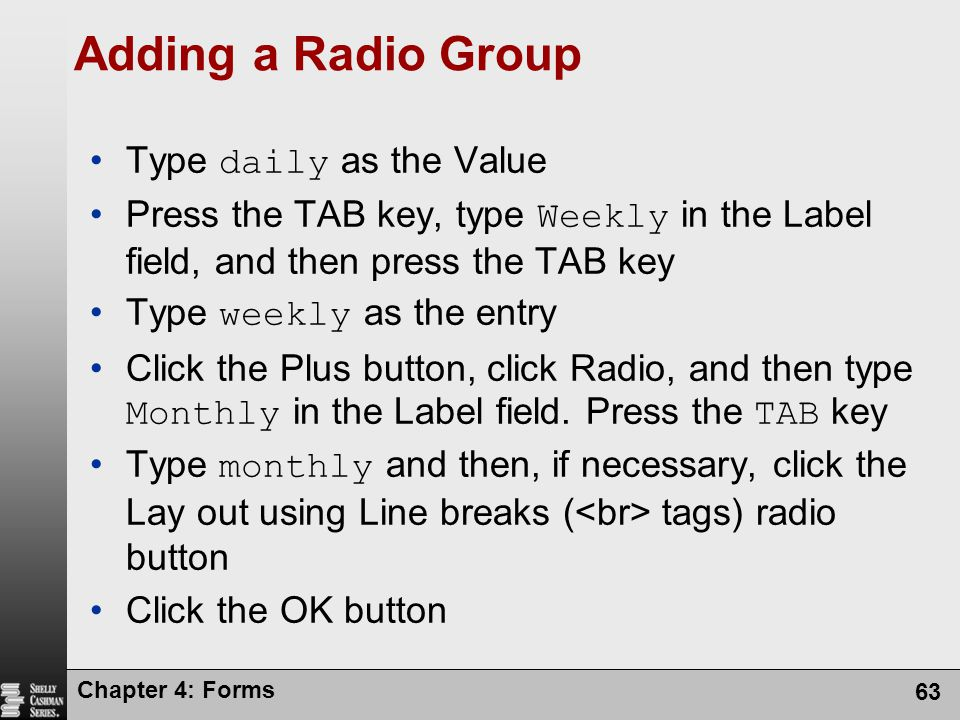 Adding a Radio Group Type daily as the Value
