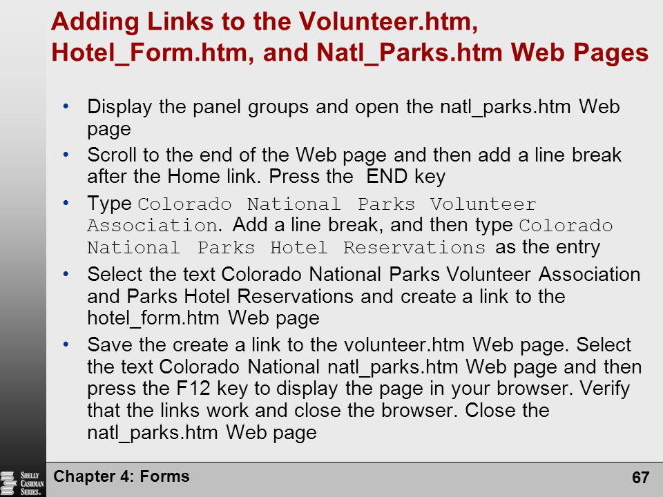Adding Links to the Volunteer. htm, Hotel_Form. htm, and Natl_Parks