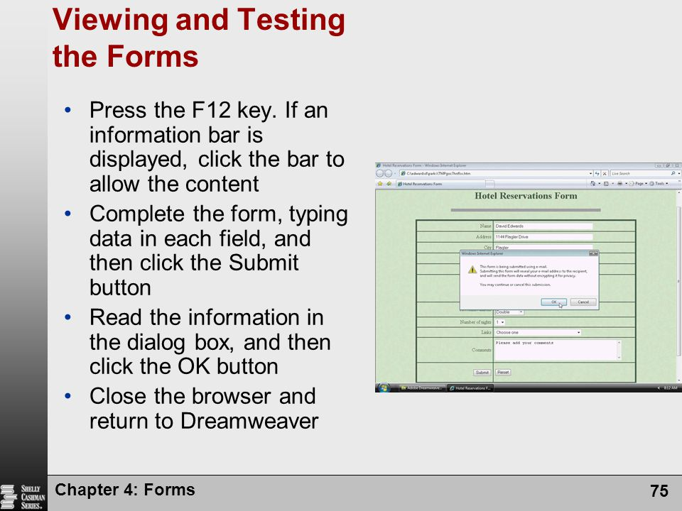 Viewing and Testing the Forms