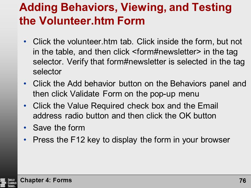 Adding Behaviors, Viewing, and Testing the Volunteer.htm Form