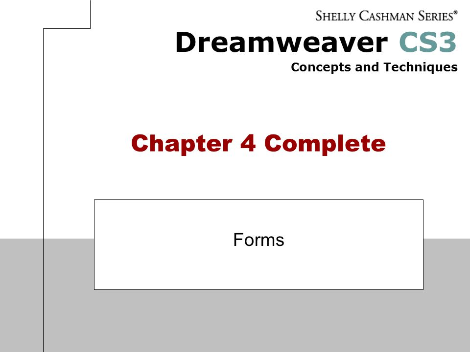 Chapter 4 Complete Forms