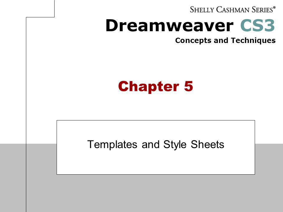 Templates and Style Sheets