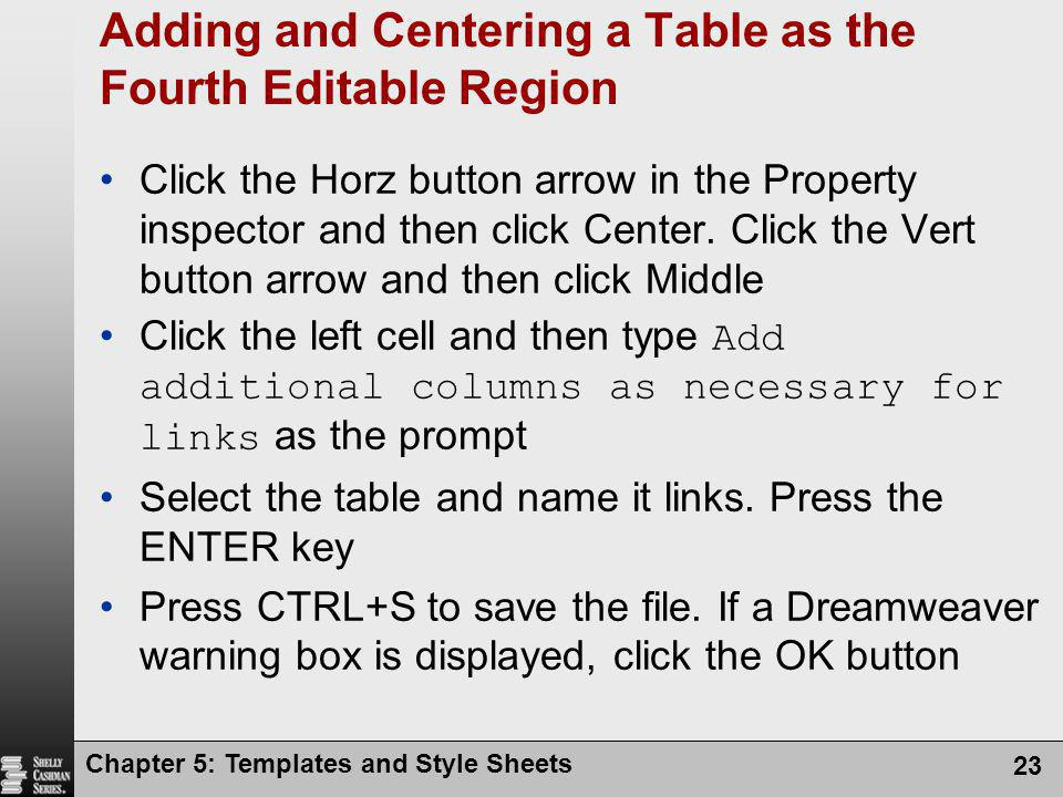 Adding and Centering a Table as the Fourth Editable Region