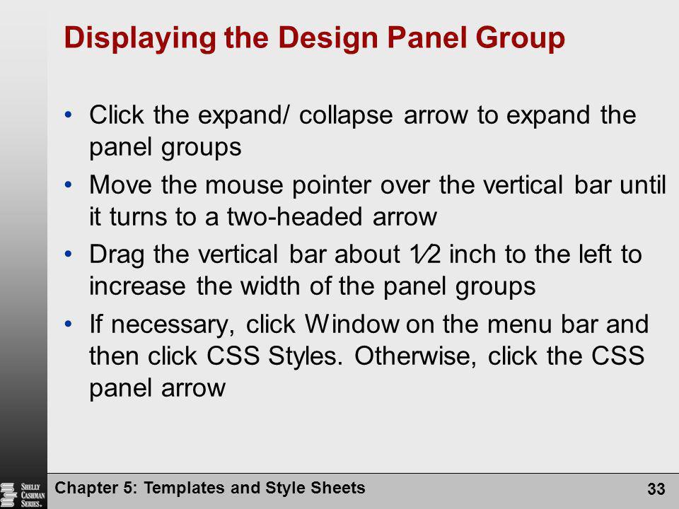 Displaying the Design Panel Group