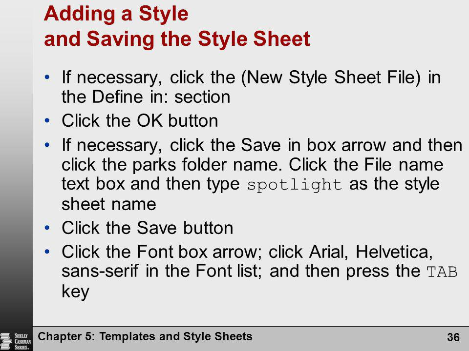 Adding a Style and Saving the Style Sheet