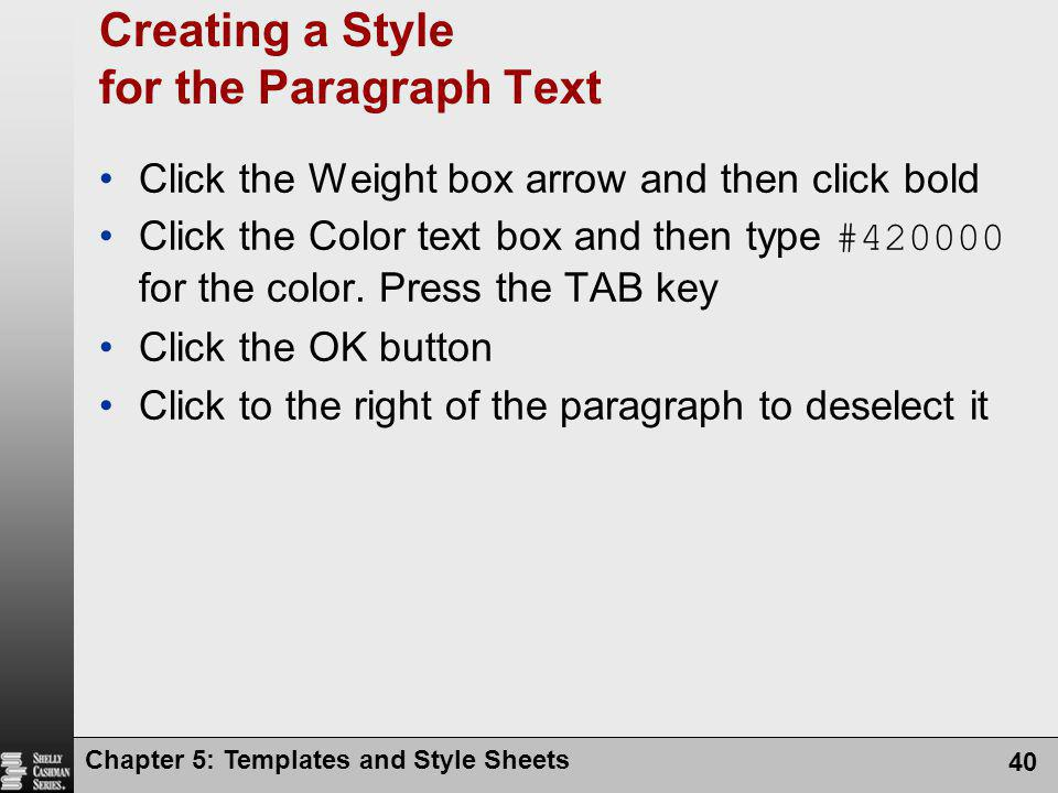 Creating a Style for the Paragraph Text