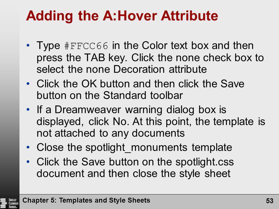 Adding the A:Hover Attribute