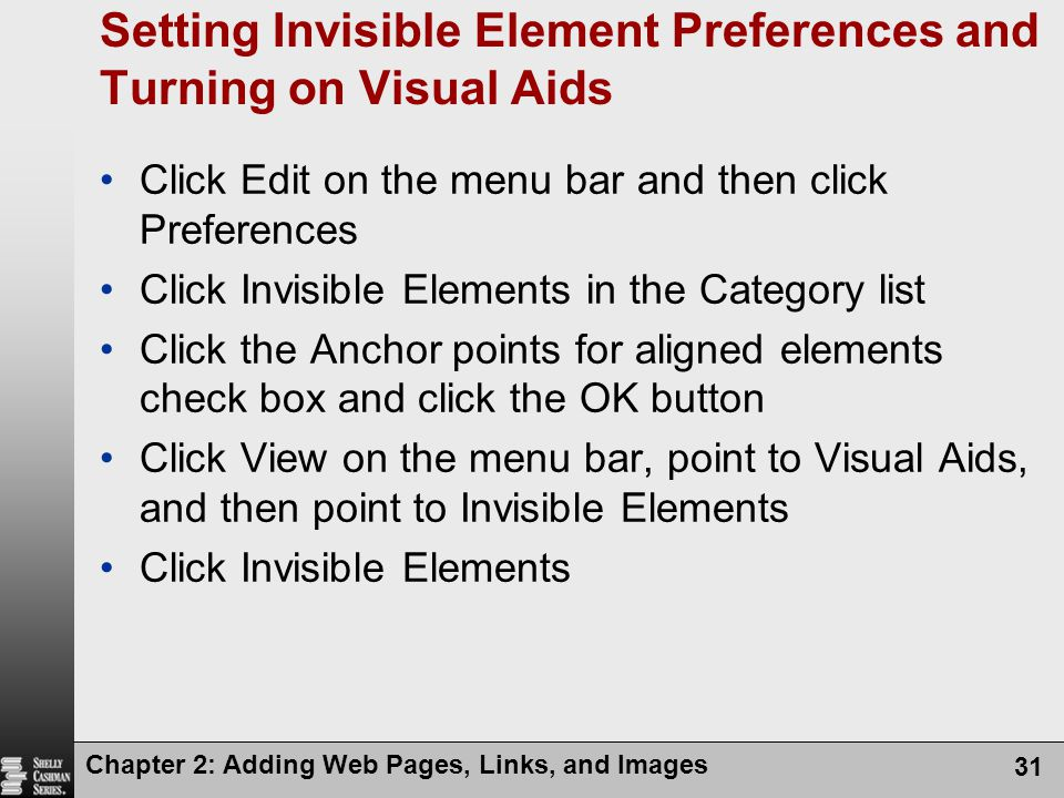 Setting Invisible Element Preferences and Turning on Visual Aids