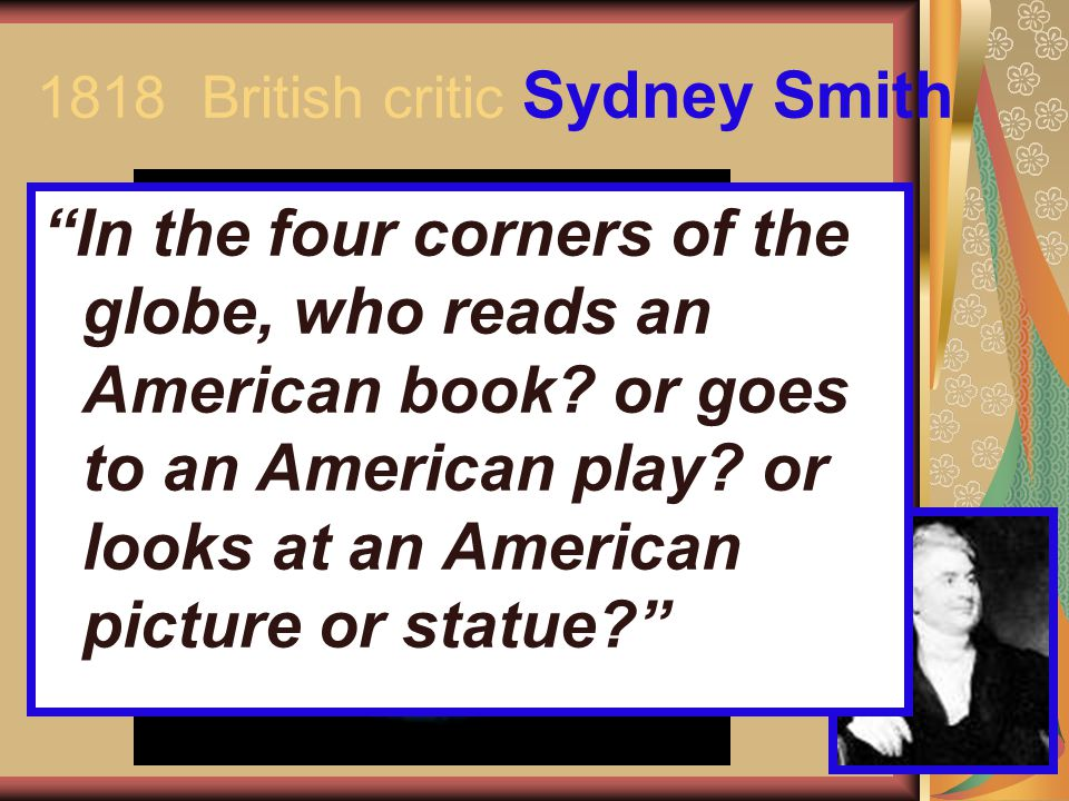 1818 British critic Sydney Smith