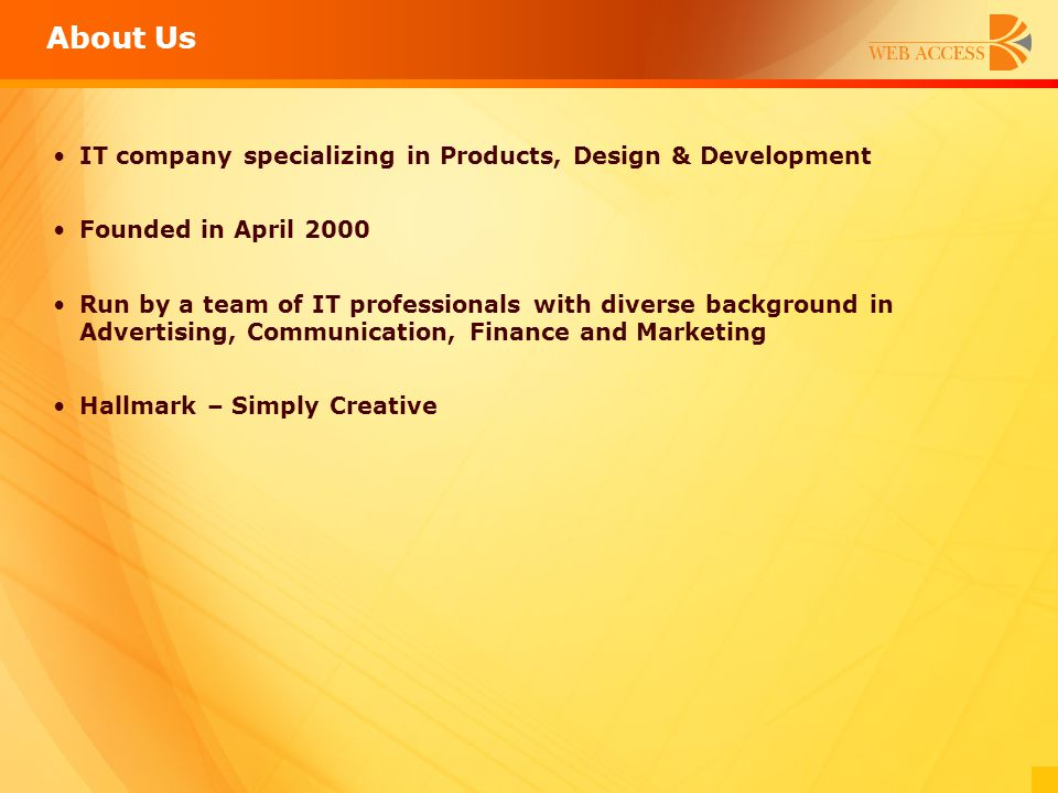 About Us IT company specializing in Products, Design & Development
