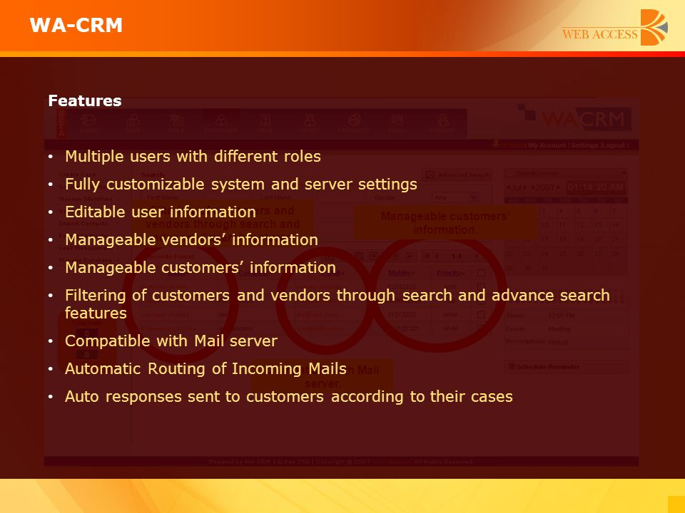 Manageable customers' information. Compatible with Mail server.