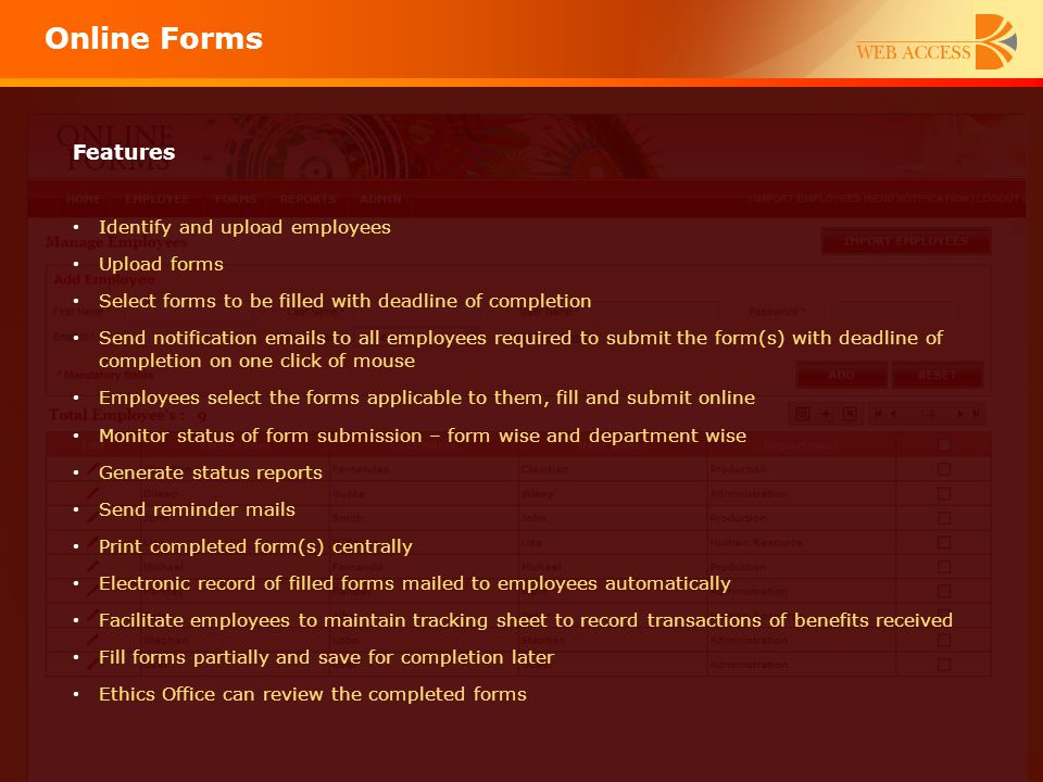 Online Forms Features Identify and upload employees Upload forms