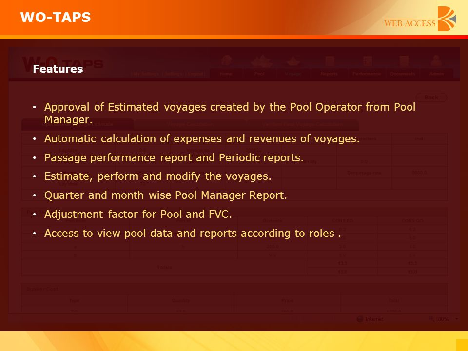 WO-TAPS Features. Approval of Estimated voyages created by the Pool Operator from Pool Manager.