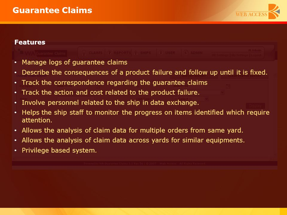 Guarantee Claims Features Manage logs of guarantee claims