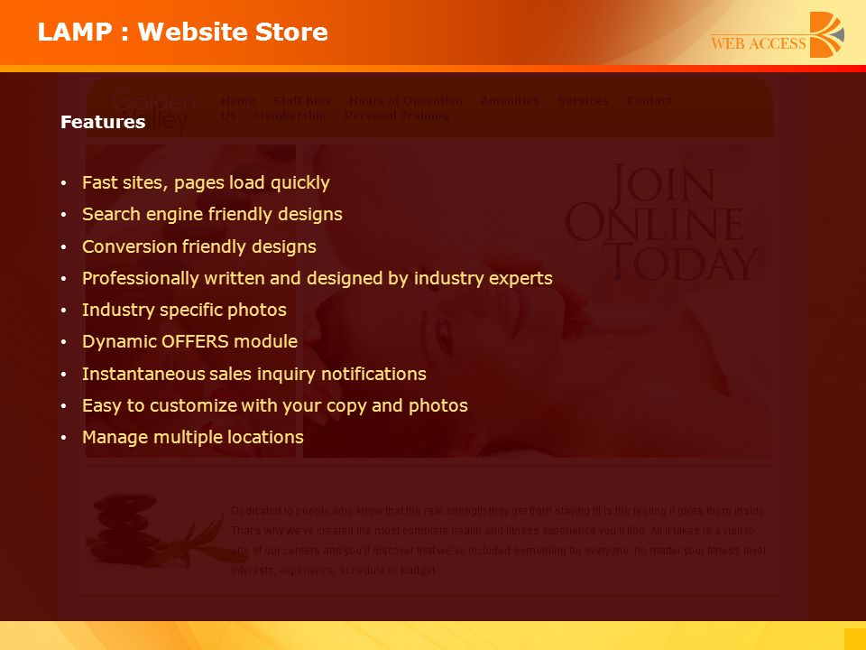LAMP : Website Store Features Fast sites, pages load quickly