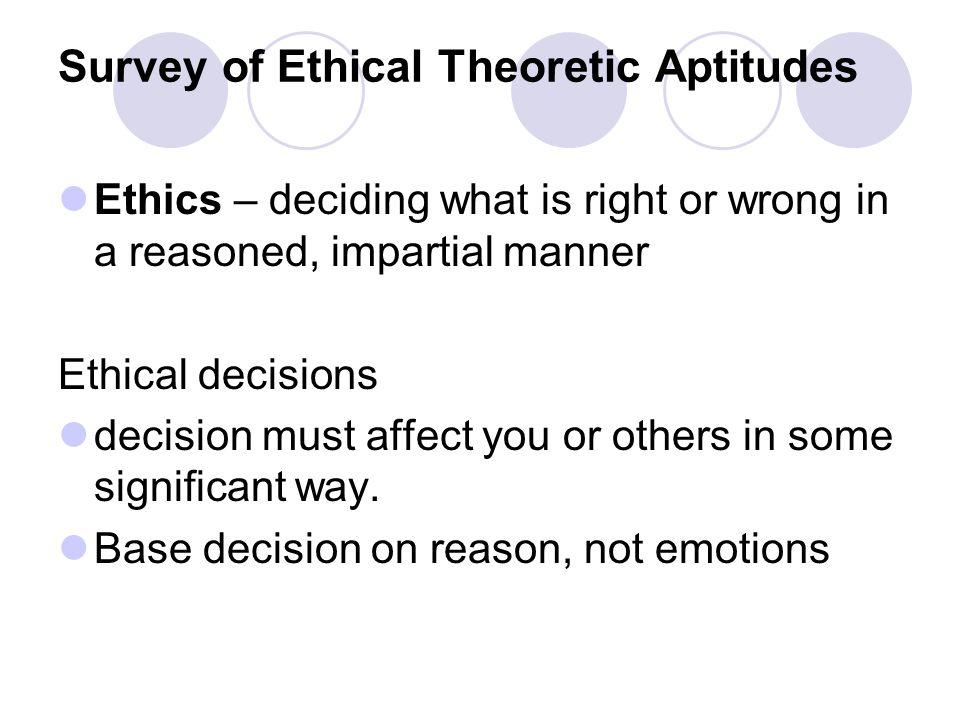 Survey of Ethical Theoretic Aptitudes