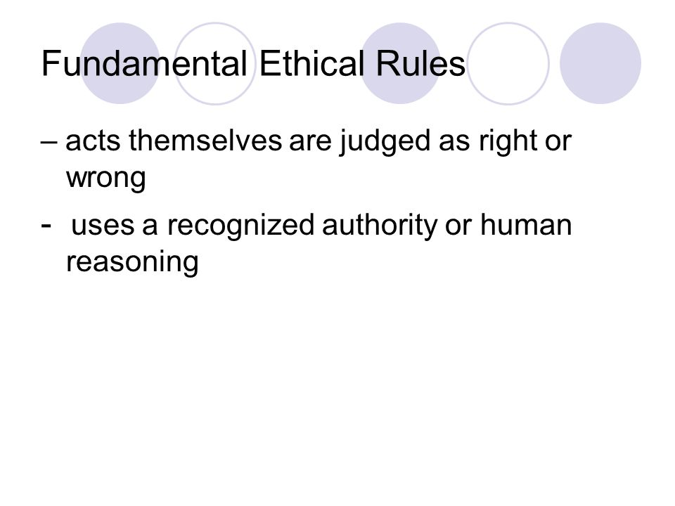 Fundamental Ethical Rules