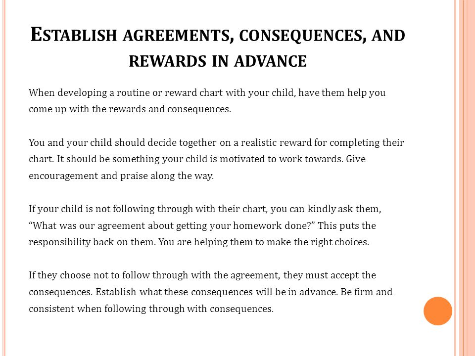 Establish agreements, consequences, and rewards in advance