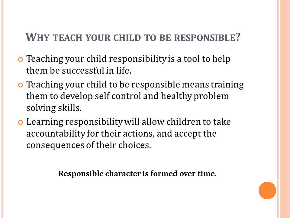 Why teach your child to be responsible