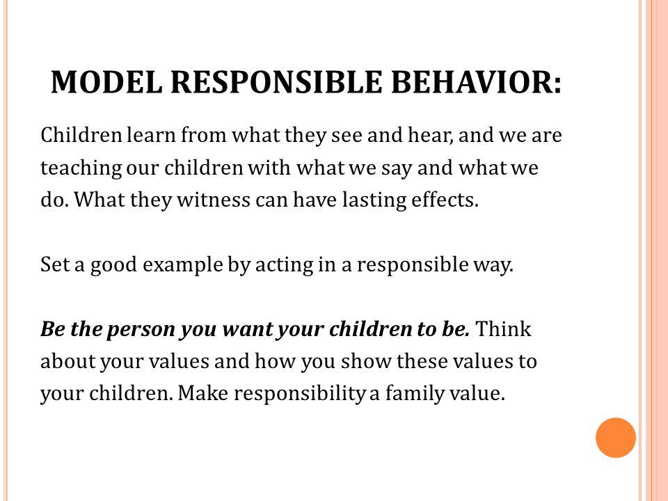 MODEL RESPONSIBLE BEHAVIOR: